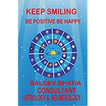 Keep Smiling: Be Positive Be Happy
