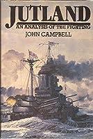 Jutland: An Analysis of the Fighting