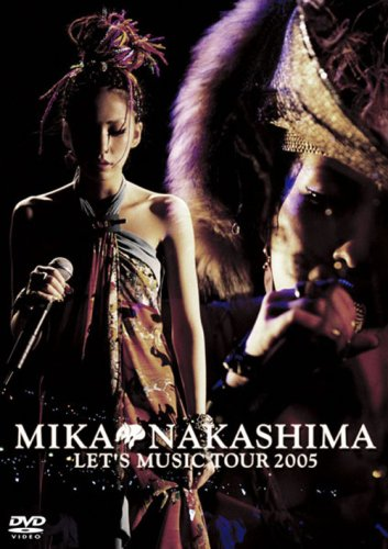 MIKA NAKASHIMA LET'S MUSIC TOUR 2005 [DVD]の詳細を見る