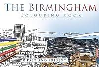 The Birmingham Colouring Book: Past & Present
