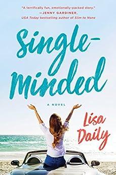 Single-Minded: A Novel by [Daily, Lisa]