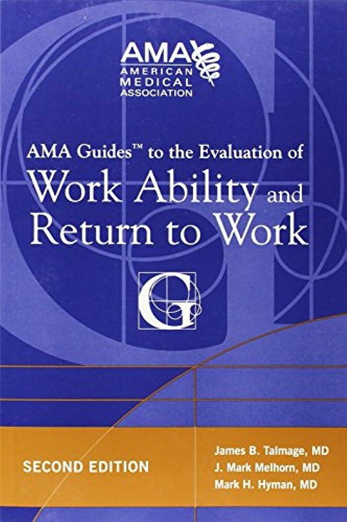 胃ヒットクリップAMA Guide to the Evaluation of Work Ability and Return to Work (AMA Guides To...)