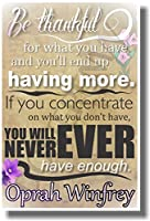 Be Thankful for What You Have and You 'll End Up having more–Oprah–新しい教室Motivational Quoteポスター