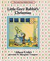 Little Grey Rabbit's Christmas (Colour Cubs S.)