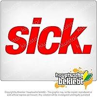 病気 - 残念ながらクールな病気 - クレイジー Sick - Unfortunately cool - sick - crazy 20cm x 8,5cm 15色 - ネオン+クロム! ステッカービニールオートバイ