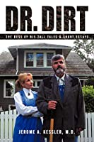 Dr. Dirt: The Best of His Tall Tales & Short Essays