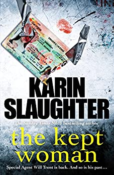 The Kept Woman: (Will Trent Series Book 8) (The Will Trent Series) by [Slaughter, Karin]