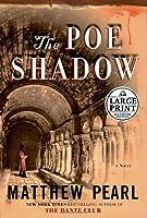 The Poe Shadow: A Novel (Random House Large Print)