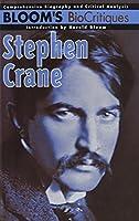 Stephen Crane (Bloom's Biocritiques)