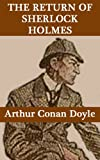 The Return of Sherlock Holmes (Annotated and Illustrated) (English Edition)
