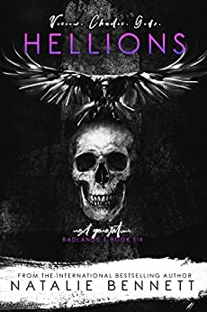 Hellions: Next Generation (Badlands Book 6) by [Bennett, Natalie]