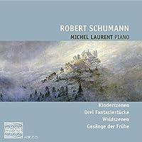 Schumann: Scenes from Childhoo