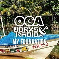 OGA REP. JAH WORKS / OGA WORKS RADIO MIX VOL.9-MY FOUNDATION-