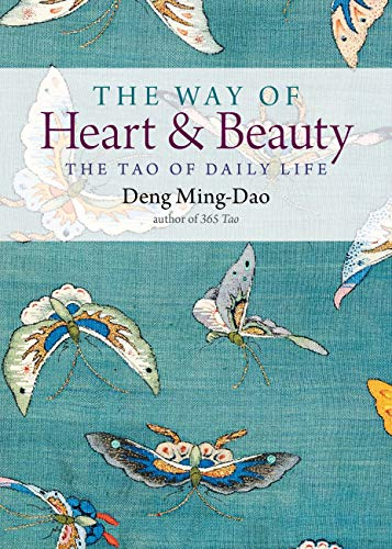 The Way of Heart and Beauty: The Tao of Daily Life (English Edition)