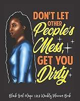 "Black Girl Magic 2020 Weekly Planner Book: I Am A Black Queen Influential Unapologetic Black Girl   2020 Calendar   Goals   Gratitude   African American   8 x 10"" Large  Organize   Password   Contacts   Black Queen   Melanin   Gift"