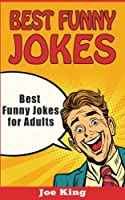 Best Funny Jokes for Adults (Funny Jokes, Stories & Riddles)