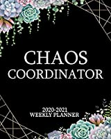 Chaos Coordinator 2020-2021 Weekly Planner: Pretty Succulent Cactus Two Year Daily Schedule Agenda with Inspirational Quotes | 2 Year Pretty Organizer with To-Do's, U.S. Holidays, Vision Board & Notes