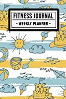 Fitness Planner: Beach Fitness Journal / Weekly Daily Planner  | 52 Weeks | Undated (6x9)