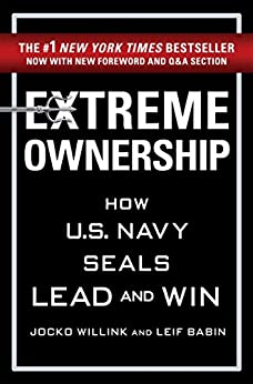 Extreme Ownership by [Willink, Jocko, Babin, Leif]