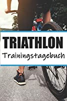 Triathlon Trainingstagebuch: Triathlon Training | Ironman Trainingsbuch A5,  Triathlontraining fuer Einsteiger