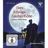 王様の魔笛 ~ モーツァルト : 歌劇 「魔笛」 KV620 (W.A.Mozart : Des Konigs Zauberflote (The King's Magic Flute) / Enoch zu Guttenberg)