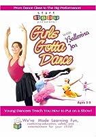 """Start Smarter Presents: """"Girls Gotta Dance! With Ballerina Jen"""" - Modern Ballet for Girls"""