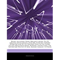 Articles on Books, Including: Book, Obliquity (Book), the 50 Greatest Jewish Movies, Dear Mr. Henshaw, Harvard Works Because We Do, War and Peace in