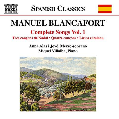 [画像:Manuel Blancafort: Complete Songs Vol. 1]