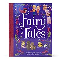 Fairy Tales: A Beautiful Collection of Favorite Fairy Tales