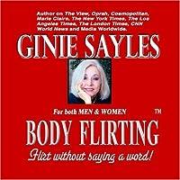 BODY FLIRTING TM by GINIE SAYLES【CD】 [並行輸入品]