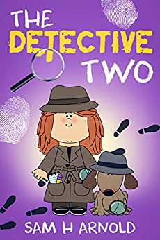 The Detective Two by [Arnold, Sam H]