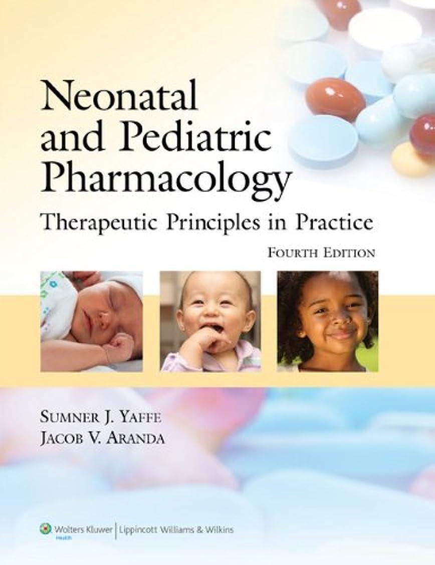 振り返る編集する砂利Neonatal and Pediatric Pharmacology