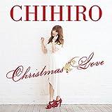 Last Christmas / CHIHIRO