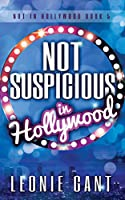 Not Suspicious in Hollywood