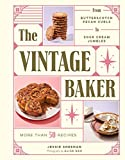 The Vintage Baker: More Than 50 Recipes from But
