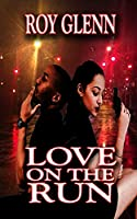 Love On The Run (Love In Action)