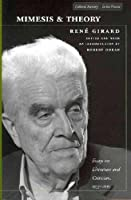 Mimesis and Theory: Essays on Literature and Criticism, 1953-2005 (Cultural Memory in the Present)