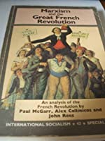 Marxism and the Great French Revolution