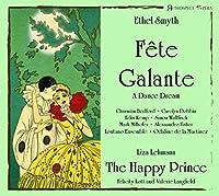 Fete Galante: Martinez / Lontano Ensemble C.bedford Dobbin F.kemp S.wallfisch +lehmann: The Happy Prince
