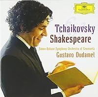 Tchaikovsky & Shakespeare by Simon Bolivar Symphony Orchestra of Venezuela (2011-03-08)