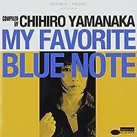My Favorite Blue Note by Chihiro Yamanaka (2014-01-28)