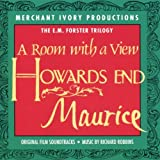 The E. M. Forster Trilogy: A Room With A View / Howards End / Maurice: Original Film Soundtracks
