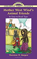 Mother West Wind's Animal Friends (Dover Children's Thrift Classics)