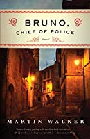 Bruno, Chief of Police: A Mystery of the French Countryside (Bruno, Chief of Police Series)