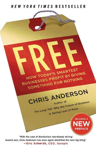 Free: How Today's Smartest Businesses Profit by Giving Something for Nothingの詳細を見る