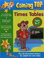 Times Tables Ages 6-7 (Coming Top)