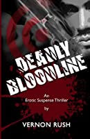 Deadly Bloodline (The Procreator)