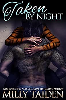 Taken by Night: BBW Paranormal Shape Shifter Romance (Night and Day Ink Book 4) by [Taiden, Milly]