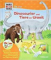 WAS IST WAS Junior Band 30. Dinosaurier und Tiere der Urzeit: Urnashorn und Feuertier, Saebelzahnkatzen und Mammuts
