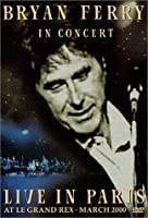 Bryan Ferry - In Concert / Live In Paris at Le Grand Rex [DVD] [Import]